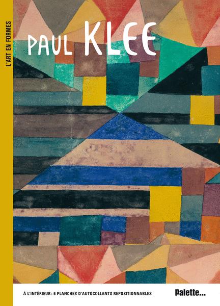 L'Art en formes : Paul Klee