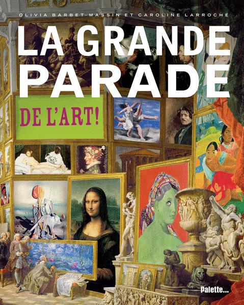La grande parade de l'art ! -  Première édition