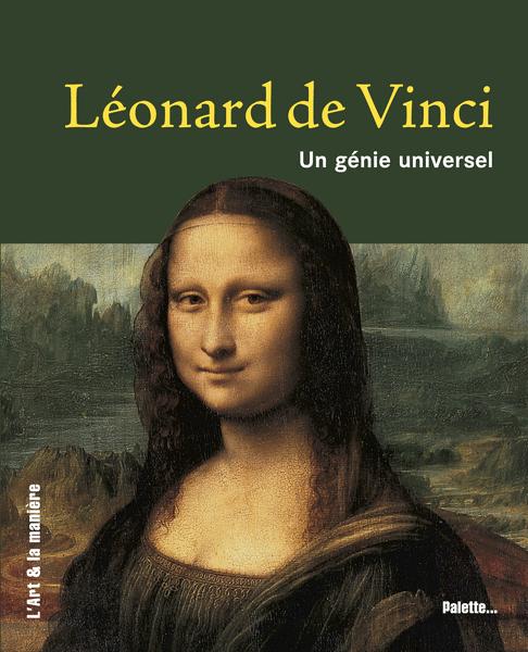 Léonard de Vinci, un génie universel