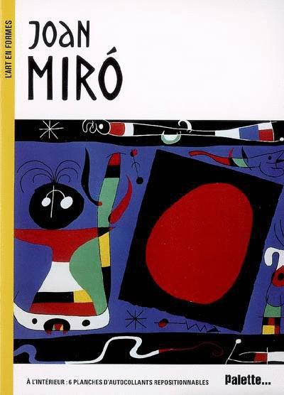 L'Art en formes : Joan Miró