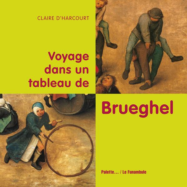 Voyage dans un tableau de Brueghel