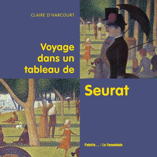 Voyage dans un tableau de Seurat