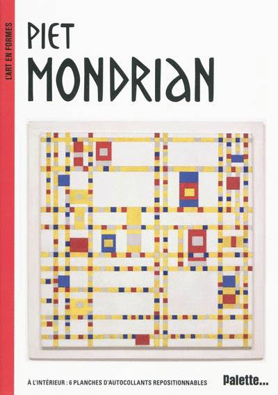 L'Art en formes : Piet Mondrian