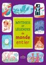 Mythes et légendes du monde entier
