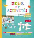 Jeux et activités pour s'amuser, se détendre, rire, apprendre