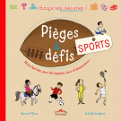 Pièges et défis : Sports