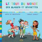 Le tour du monde des blagues et devinettes, édition 2013