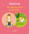 Histoires de princesses et de fées, version couverture souple
