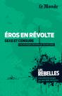 Les Rebelles - Volume 13 - Eros en révolte