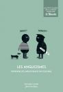 Les anglicismes, entré réalité linguistique et fait culturel