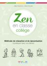 Zen en classe : collège