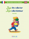 Jojo the collector - Jojo collectionneur