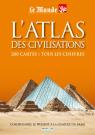 L'atlas des civilisations