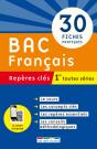 Repères clés : Bac Français - 1re toutes séries