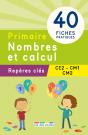 Repères clés : Primaire, Nombres et calcul - CE2, CM1, CM2