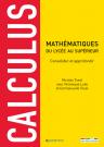 Calculus : consolider et approfondir ses connaissances en mathématiques