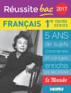 Réussite bac 2017 - La Compil Français, Premières toutes séries