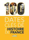 100 dates clés de l'Histoire de France