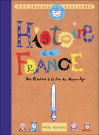 Les grandes aventures : Histoire de France tome 1