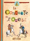 Les grandes aventures : La conquête de l'Ouest