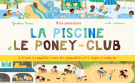 Mini-panoramas : La piscine et le poney-club