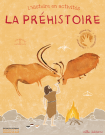 L'Histoire en activités : la préhistoire