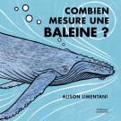 Combien mesure une baleine ?