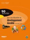 50 activités pour une éducation au développement durable aux cycles 1 et 2