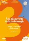 À la découverte de la technologie au cycle 3