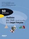 50 activités ritualisées pour l'étude de la langue française du cycle 2 au collège