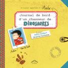 Journal de bord d'un chasseur de dinosaures