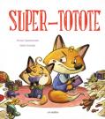 Super-totote