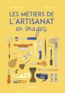 Les métiers de l'artisanat en images