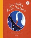 Les Fables de La Fontaine, illustrées par Thomas Tessier