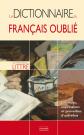 Le dictionnaire du français oublié