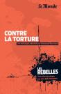 Les Rebelles - Volume 19 - Contre la torture