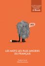 Les mots les plus anciens du français