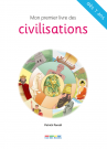 Mon premier livre des civilisations