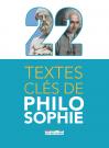 22 textes clés de philosophie