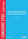 Concours CPGE scientifiques - Onze problèmes de mathématiques MP