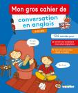 Mon gros cahier de conversation enanglais, primaire