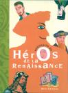 Portraits des Héros de la Renaissance