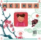 Mei Hua, la Petite Chinoise