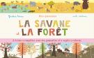 Mini-panoramas : La savane et la forêt