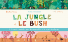 Mini-panoramas : La jungle et le bush