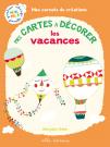 Mes carnets de création : Mes cartes à décorer - Les vacances