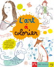 L'art à colorier : la compilation