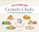 Les recettes des Grands Chefs