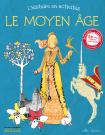 L'Histoire en activités : le Moyen Âge