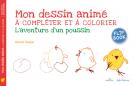 Mon dessin animé : L'aventure d'un poussin